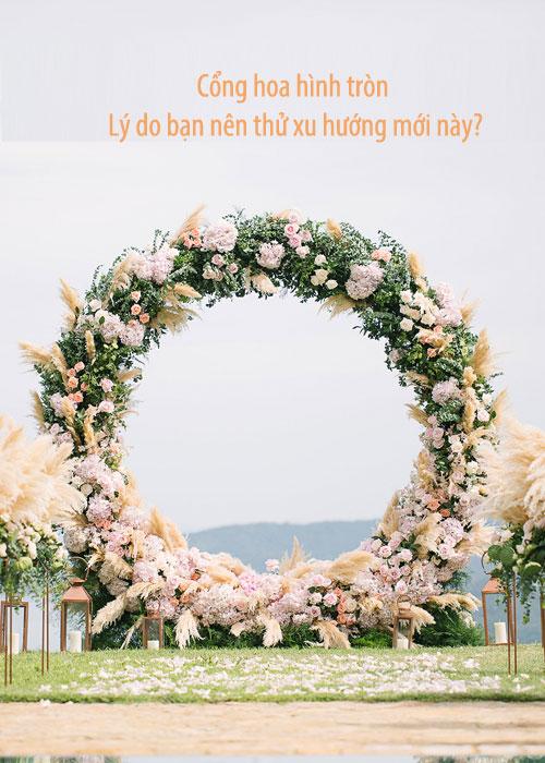 Cổng hoa hình tròn: Không chỉ để trang trí, đó là biểu tượng của vĩnh cửu